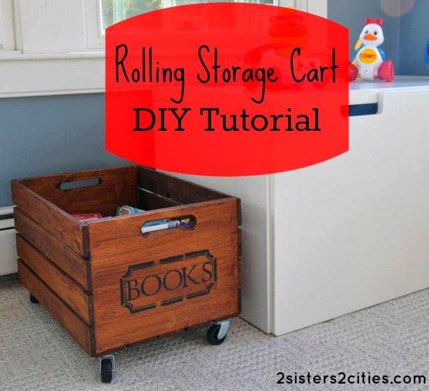 Rolling Storage Crate DIY Tutorial