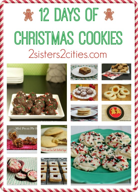 12 Days of Christmas Cookies {from 2 Sisters 2 Cities}