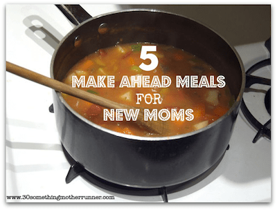 make ahead meals for new moms