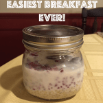 Overnight Oats ~ The Easiest Breakfast Ever!