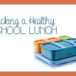 Packing Healthy School Lunches Doesn't Have to Be Hard!