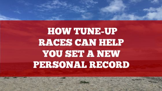 How Tune-up Races Can Help