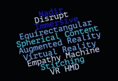 10 VR & 360 Video Buzzwords Explained
