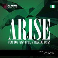 Mavins - ARISE ft. Don Jazzy, Di'Ja, Reekado Banks