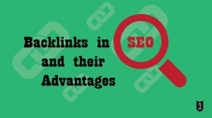 Backlinks in SEO and their advantages