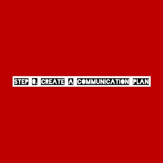 Create a Communication Plan