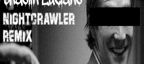 Shaolin Luciano - Nightcrawler (Remix)