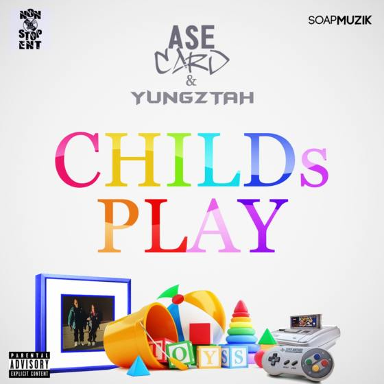 AseCard and Yungztah - Childs Play
