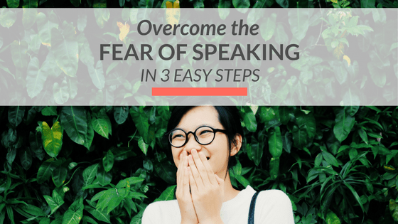 overcome fear of speaking