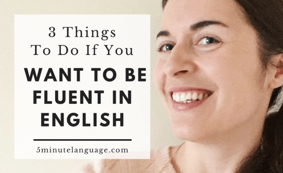 how to be fluent in english