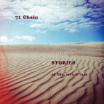71Chain - Stories of Life, Love and Loss