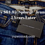 """My $64.95 """"Splurge"""" Jeans…2 Years Later"""