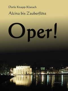 Ebook-Opernführer von Alcina bis Zauberflöte