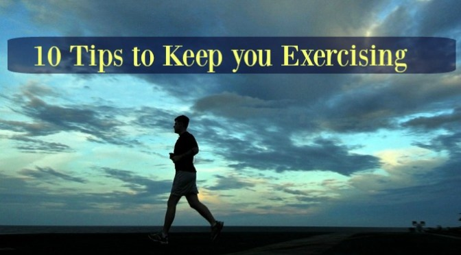 10 tips to keep you exercising