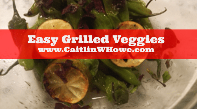 Easy Grilled Veggies