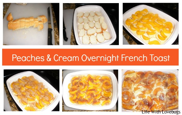 Peaches & Cream Overnight French Toast - Life With Lovebugs