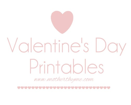 Valentine's Day Printables | www.motherthyme.com