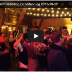 Video Log: Settlement Hill Farm Wedding DJ