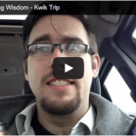 Thursday Morning Wisdom : Kwik Trip