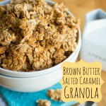 Brown Butter Salted Caramel Granola