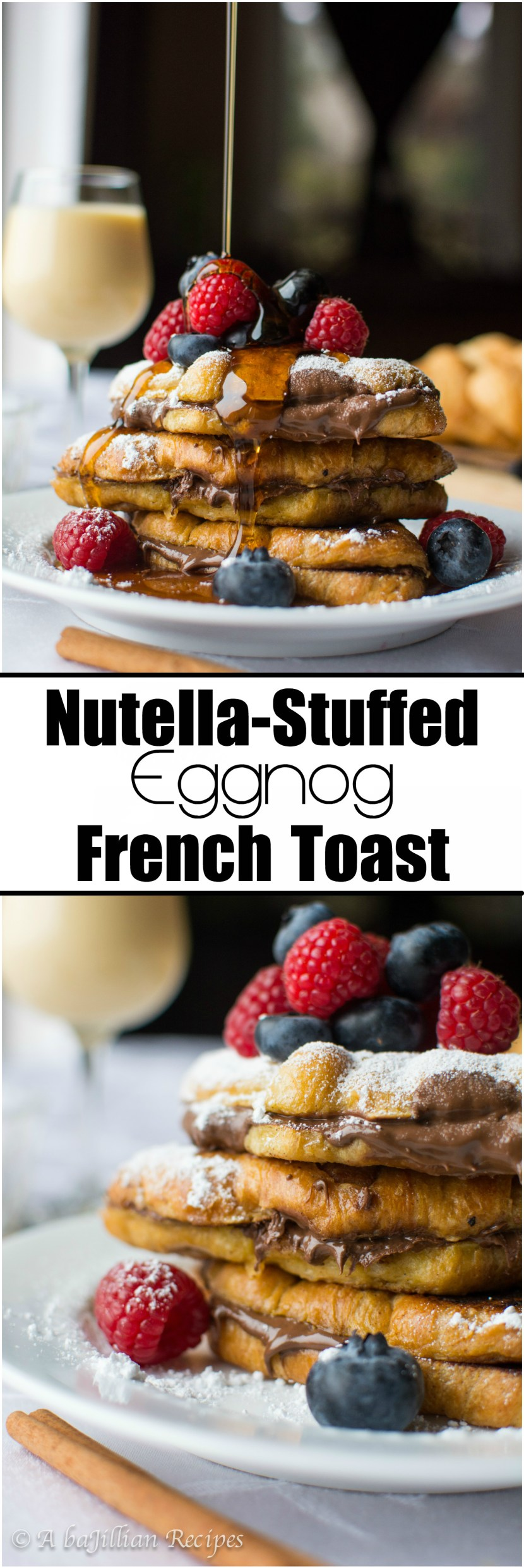 nutella-stuffed-eggnog-french-toast-abajillianrecipes-com1
