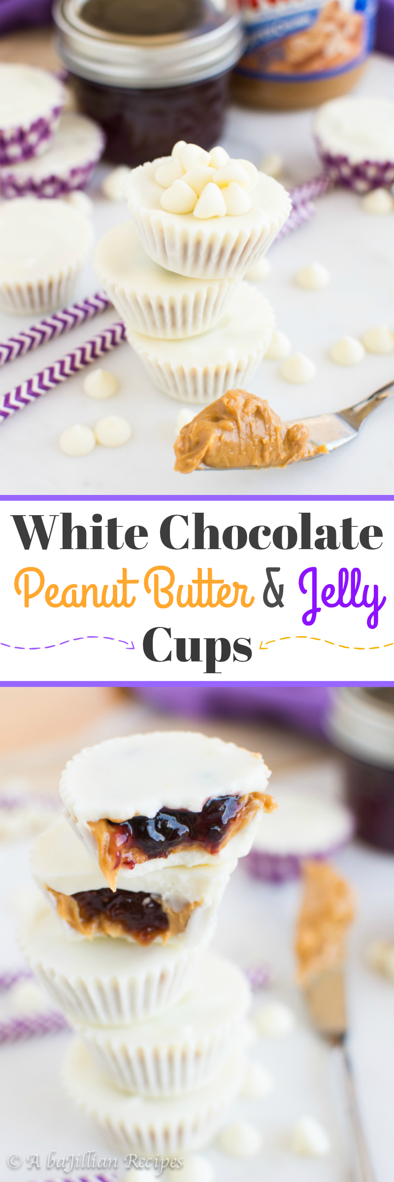 White Chocolate PB&J Cups (collage)