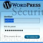 6 conseils pour sécuriser un site WordPress
