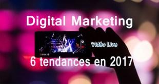 6-grandes-tendances-du-marketing-en-ligne-en-2017