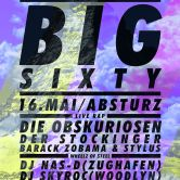 BIG SIXTY: Kick In The Door B-Day-Bash #LIVE-RAP!