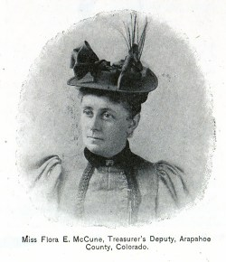 Miss Flora E. McCune, Treasurer's Deputy, Arapahoe County, Colorado