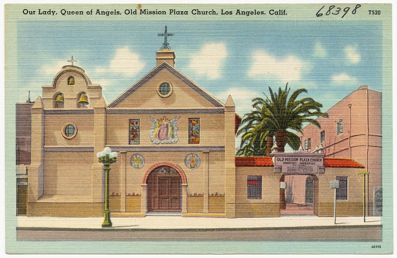 Our Lady, Queen of Angels, Old Mission Plaza Church, Los Angeles
