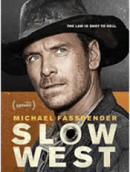 Slow West - stars Michael Fassbender and opens May 15