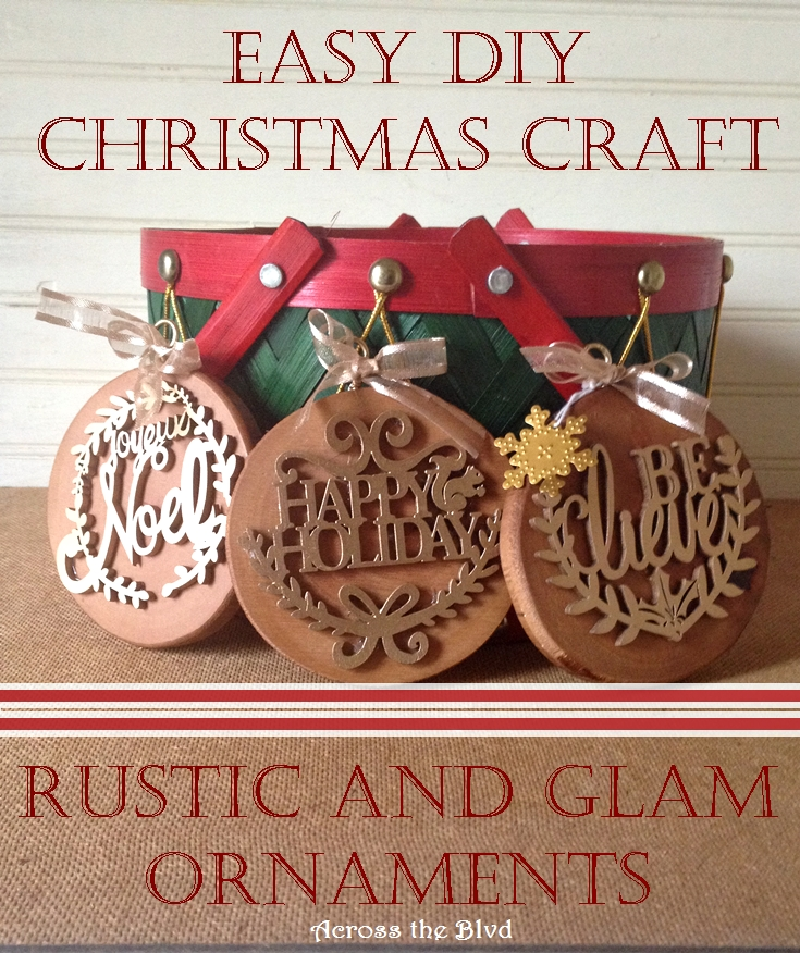 Rustic and Glam Christmas Ornaments Across the Blvd