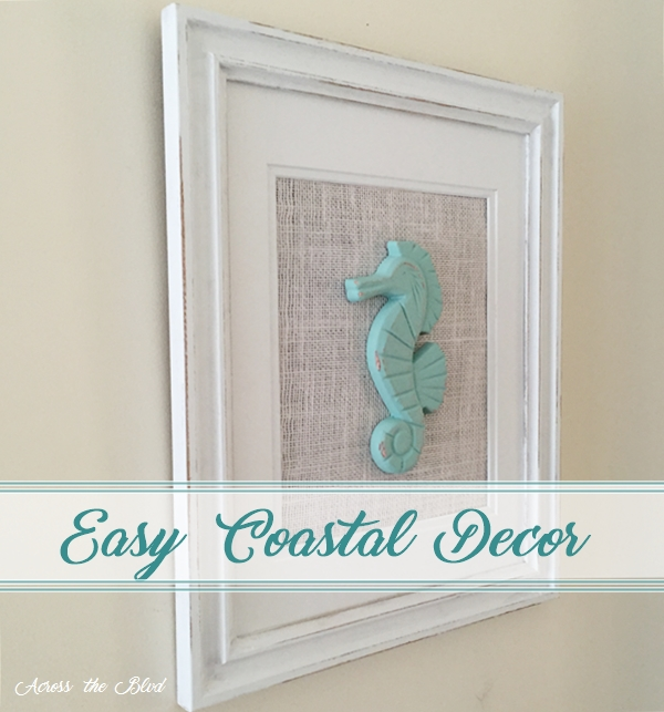 Easy Coastal Decor Across the Blvd