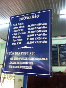 You thought ammo prices were bad here?  This is the price list at the shooting range.  Exchange rate is roughly 20,000 Vietnamese Dong to the dollar.