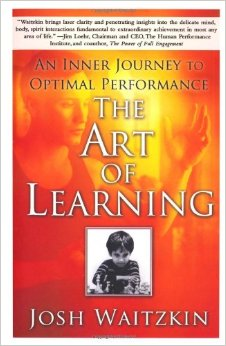 The Art of Learning - Josh Waitzkin