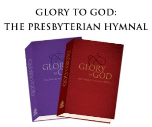 The Wrath of God, the PCUSA & a New Hymnal