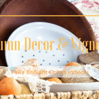 Autumn Decor and Vignette Ideas