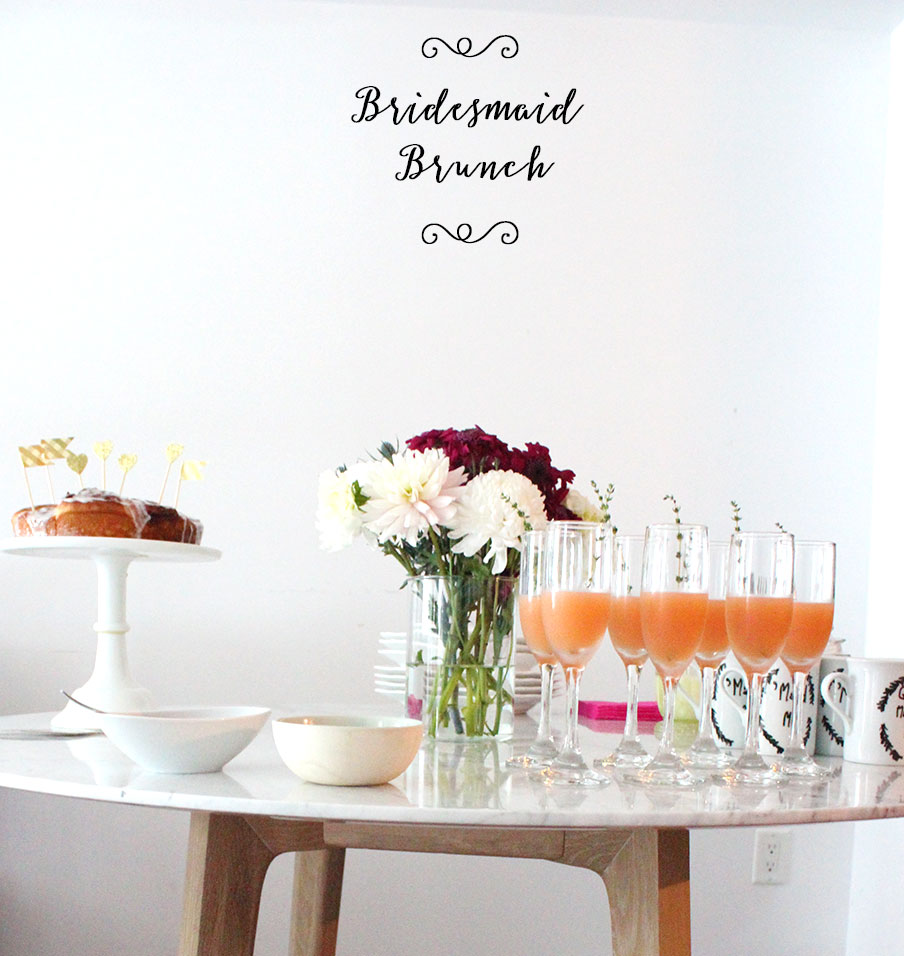 How To Throw A Bridesmaid Brunch