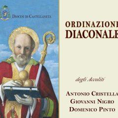 Mons. Maniago ordinerà diaconi Antonio Cristella, Giovanni Nigro e Domenico Pinto