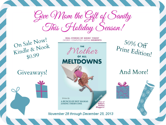The Mother of All Meltdowns Holiday Promotion