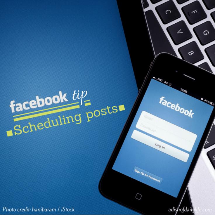 Scheduling Posts in Facebook