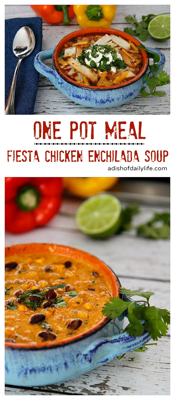 This one pot Fiesta Chicken Enchilada Soup can be ready in 30 minutes. Perfect for families on the go! #OnePotMeal #30MinMeal