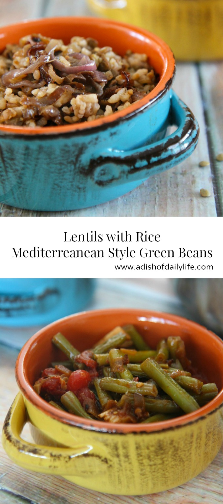 Middle Eastern Recipes - Lentils with Rice and Mediterranean style Vegetarian Green Beans are a delicious and healthy meatless meal (budget friendly too!)