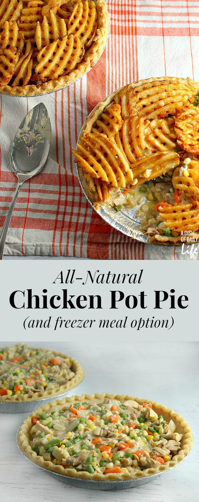 This All-Natural Chicken Pot Pie is sure to become a new family favorite! Plus this dinner recipe has a freezer meal option, perfect for busy parents!