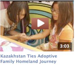 Kazakhstan Ties Adoption Homeland Journey Video