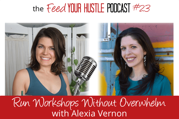 #23 Run Live Workshops without Overwhelm with Alexia Vernon