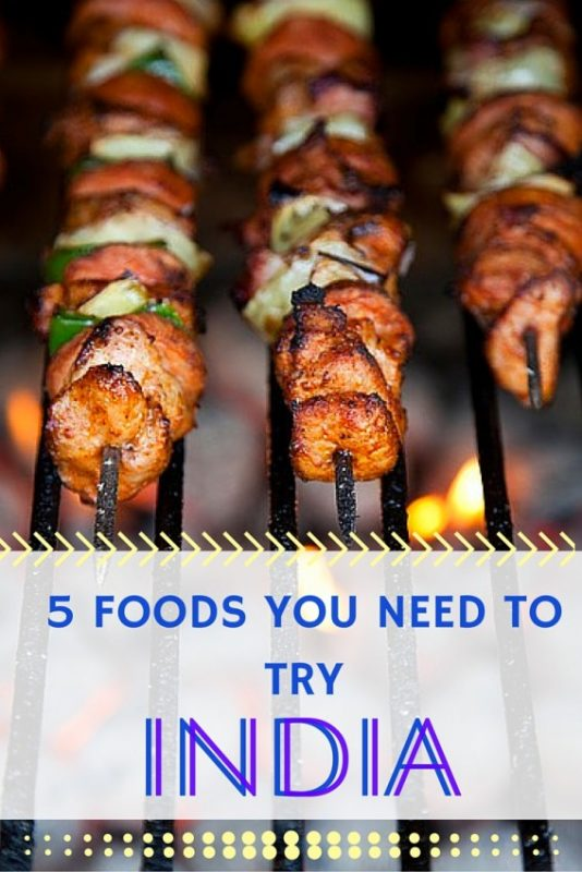 Indian Food You Need to Try