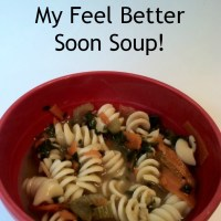 My Feel Better Soon Soup