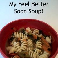 My Feel Better Soon Soup